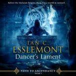 Dancer's Lament, Ian C. Esslemont