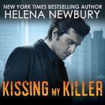 Kissing My Killer, Helena Newbury