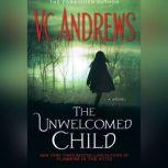 The Unwelcomed Child, V.C. Andrews