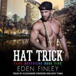 Hat Trick, Eden Finley