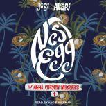 Nest Egg, Josi Avari