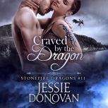 Craved by the Dragon, Jessie Donovan
