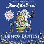 Demon Dentist, David Walliams
