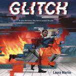 Glitch, Laura Martin