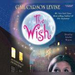 The Wish, Gail Carson Levine