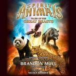 Spirit Animals Special Edition: Tales of the Great Beasts, Brandon Mull