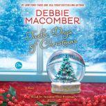 Twelve Days of Christmas A Christmas Novel, Debbie Macomber