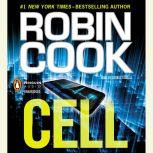 Cell, Robin Cook
