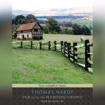 Far from the Madding Crowd, Thomas Hardy