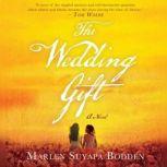 The Wedding Gift, Marlen Suyapa Bodden