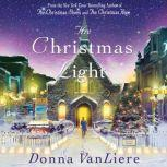 The Christmas Light, Donna VanLiere