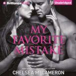 My Favorite Mistake, Chelsea M. Cameron