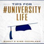 Tips for #UniversityLife, Bukky Ekine-Ogunlana