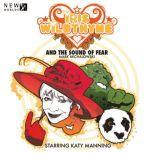 Iris Wildthyme - The Sound of Fear, Mark Michalowski