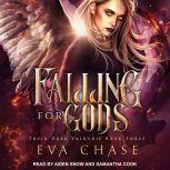 Falling for Gods A Reverse Harem Urban Fantasy, Eva Chase