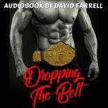 Dropping the Belt, David Farrell