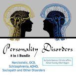 Personality Disorders Narcissistic, OCD, Schizophrenia, ADHD, Sociopath and Other Disorders, Quinn Spencer