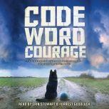 Code Word Courage, Kirby Larson