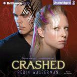 Crashed, Robin Wasserman