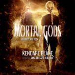 Mortal Gods, Kendare Blake