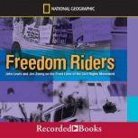 Freedom Riders John Lewis and Jim Zwerg on the Front Lines of the Civil Rights Movement, Ann Bausum