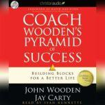 Coach Wooden's Pyramid of Success Building Blocks for a Better Life, John  Wooden