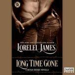 Long Time Gone, Lorelei James
