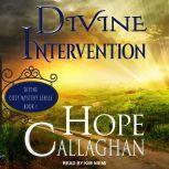 Divine Intervention, Hope Callaghan
