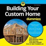 Building Your Custom Home For Dummies 2nd Edition, Janice Brewster Weiser
