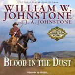 Blood in the Dust, J. A. Johnstone