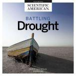 Battling Drought, Scientific American