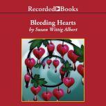 Bleeding Hearts, Susan Wittig Albert