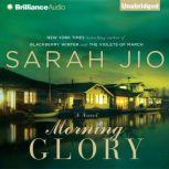 Morning Glory, Sarah Jio