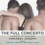 Full Concerto, The, Annabel Joseph