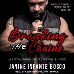 Breaking The Chains, Janine Infante Bosco