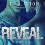 REVEAL:  Scorpio & Harlan (Fettered #2), Lilia Moon
