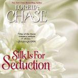 Silk Is For Seduction, Loretta Chase