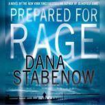 Prepared for Rage, Dana Stabenow