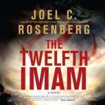 The Twelfth Imam, Joel C. Rosenberg