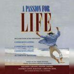 A Passion for Life, Stephen R. Covey