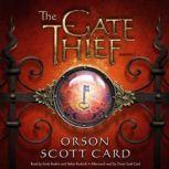 The Gate Thief A Novel of the Mither Mages, Orson Scott Card