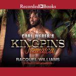 Carl Weber's Kingpins Jamaica, Racquel Williams