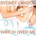 Watch Over Me, Sydney Landon
