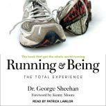 Running & Being The Total Experience, George Sheehan