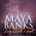 Long Road Home, Maya Banks
