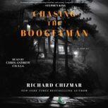Chasing the Boogeyman, Richard Chizmar