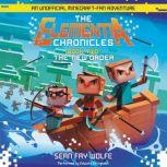 The Elementia Chronicles #2: The New Order An Unofficial Minecraft-Fan Adventure, Sean Fay Wolfe
