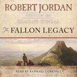 The Fallon Legacy, Robert Jordan
