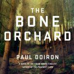 The Bone Orchard, Paul Doiron