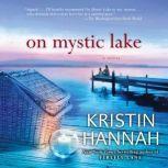 On Mystic Lake, Kristin Hannah